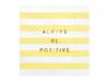 Servetter Always be positive, 20-pack