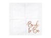 "Servetter ""Bride to be"" rosé, 20-pack"