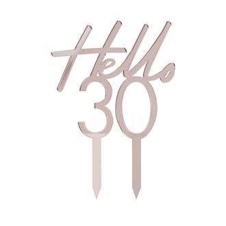 """Tårtdekoration """"Hello 30"""" Roséguld"""