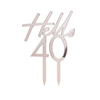 """Tårtdekoration """"Hello 40"""" Roséguld"""