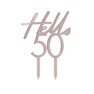 """Tårtdekoration """"Hello 50"""" Roséguld"""