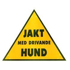 Varningsskylt Jakt med drivande hund