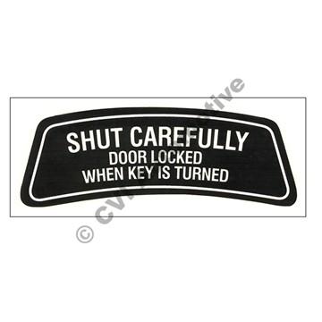 """Decal """"Shut Carefully..."""" ES"""