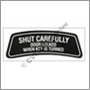 Dekal, Shut carefully  ES glas
