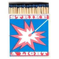 Strike a light Tändsticksask