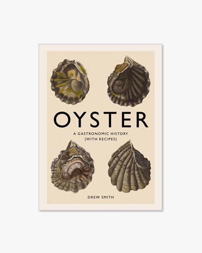 Book Oyster: A Gastronomic History