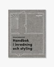 Frida Ramstedt Handbok i Inredning & Styling