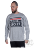 eXc Made Me Do It Sweatshirt, Grey