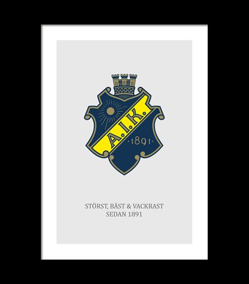 Poster AIK Sköld Stört Bäst och vackrast