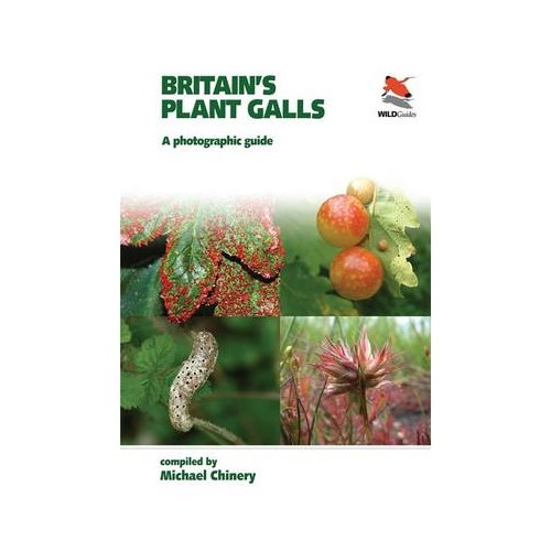 Britain's Plant Galls (Chinery)