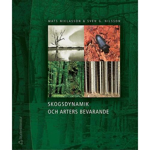 Skogsdynamik och arters bevarande (Niklasson & Nilsson)