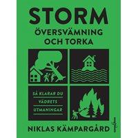 Storm: översvämning och torka
