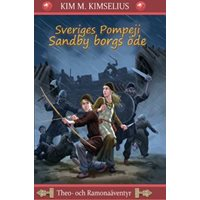 Sveriges Pompeij - Sandby borgs öde