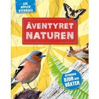 Äventyret naturen: Lek, upplev, utforska