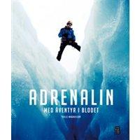 Adrenalin - Med äventyr i blodet