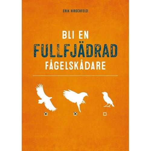 Bli en fullfjädrad fågelskådare (Hirschfeld)