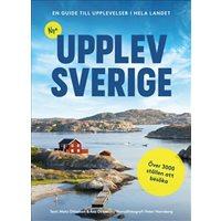 Upplev Sverige: En guide till upplevelser i hela landet