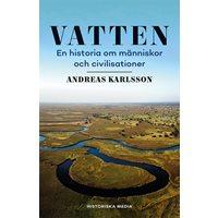 Vatten : en historia om människor och civilisationer