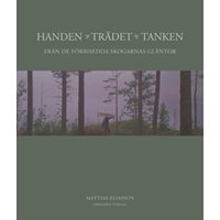 Handen, Trädet, Tanken (Eliasson)