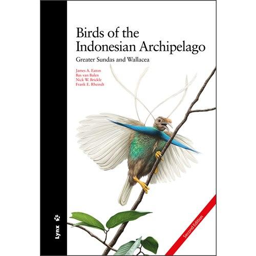 Birds of the Indonesian Archipelago 2:a upplagan (Eaton..)