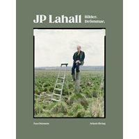 JP Lahall - Bilder, Drömmar (Ottosson)