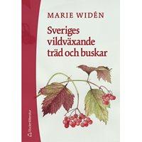 Sveriges vildväxande träd och buskar (Widén)