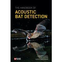 The Handbook of Acoustic Bat Detection
