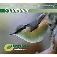 Sångfåglar (Upplev Naturen) CD