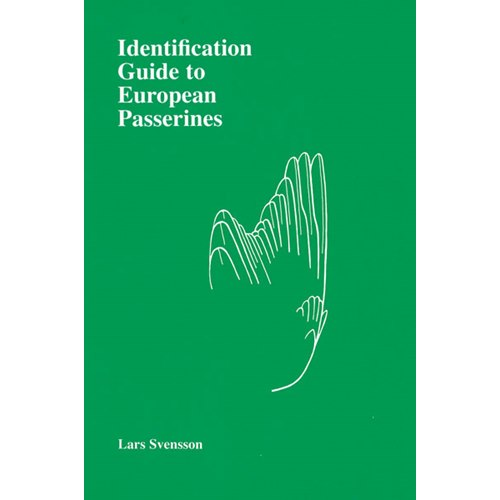 Identification Guide to European Passerines (Svensson)