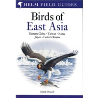 Birds of East Asia. China, Taiwan, Korea, Japan, Russia (Brazil)
