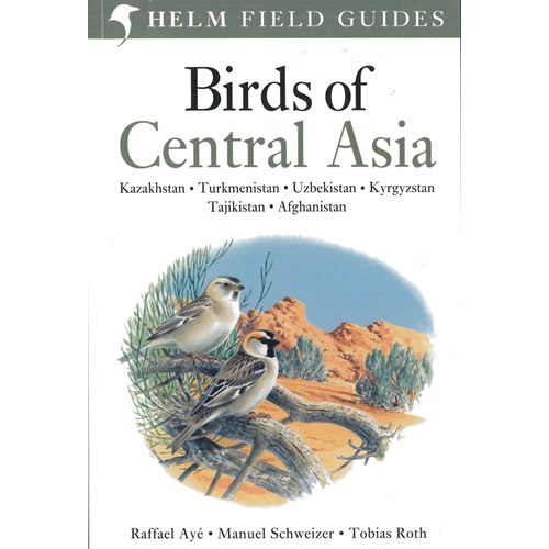 Birds of Central Asia (Schweitzer, Ayé & Roth)