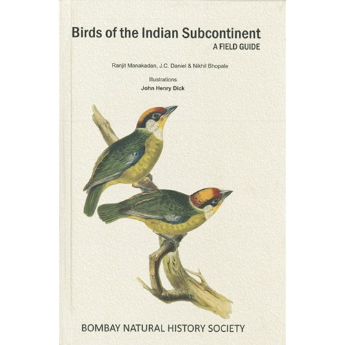Birds of the Indian Subcontinent: A Field Guide (Manakadan