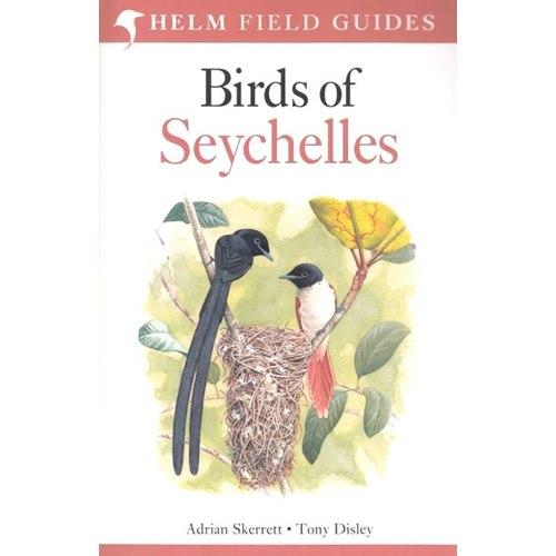 Birds of Seychelles (Skerret & Disley)