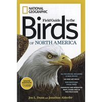 Field Guide to the Birds of North America (National Geograph