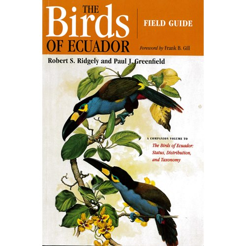Birds of Ecuador. Vol 2: Field guide (Ridgley, Greenfield)