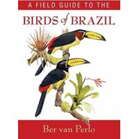 Field Guide to the Birds of Brazil (van Perlo)