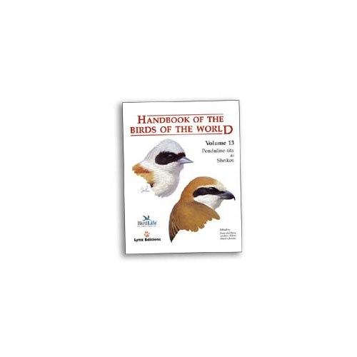 Handbook of the Birds of the World. HBW vol 13 (del Hoyo...)