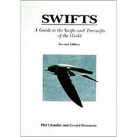 Guide to Swifts and Treeswifts of the World (Chantler & Driessens)