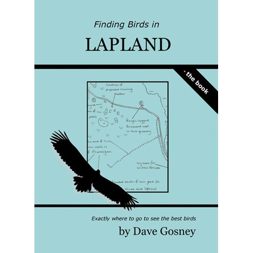 Finding Birds in Lapland (Gosney) The Book