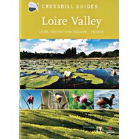 Nature Guide to the Loire Valley  (Crossbill Guide)