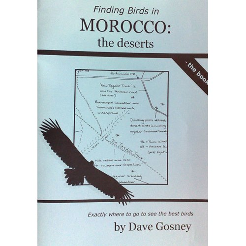 Finding Birds in Morocco; the Desterts - the Book (Gosney)