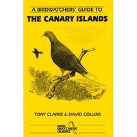 Birdwatchers Guide to the Canary Islands (Clarke & Collins)