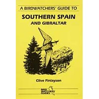 Birdwatchers guide to Southern Spain and Gibraltar (Finlayso