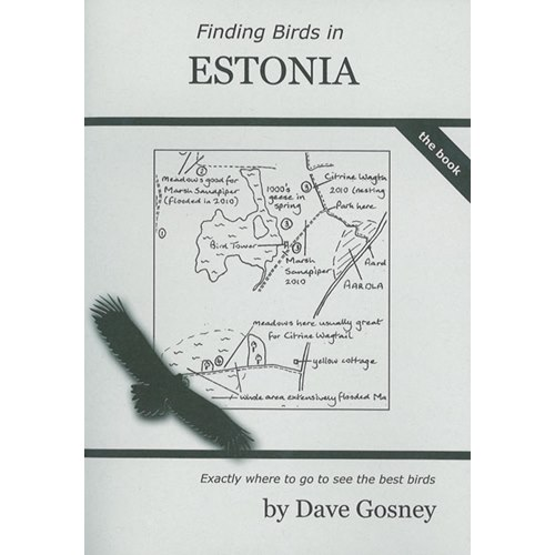Finding Birds in Estonia - The Book (Gosney)