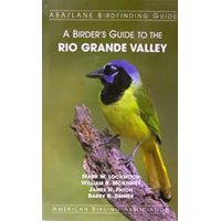 Birder´s guide to the Rio Grande Valley of Texas (Lockwood..)