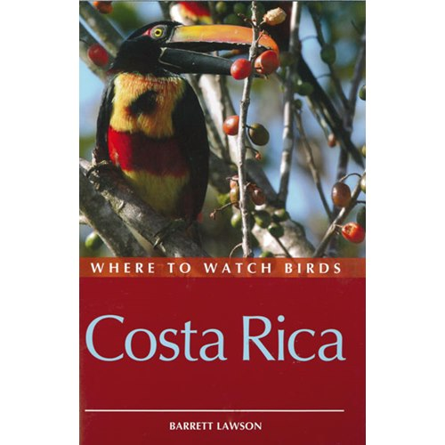Where to Watch Birds in Costa Rica (Lawson)