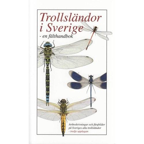 Trollsländor i Sverige - en fälthandbok.3:a uppl.
