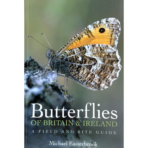 Butterflies of Britain and Ireland: Field and Site Guide (Ea