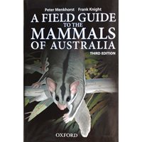Field Guide to Mammals of Australia (Menkhorst & Knight)