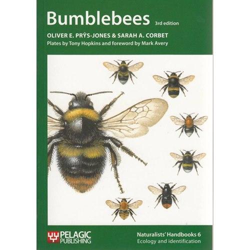 Bumblebees (Prys-Jones &, Corbet) Naturalists' Handbooks 6